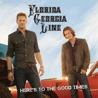 Florida Georgia Line - Here's to the Good Times [New CD]