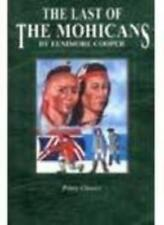 Priory Classics: Last of the Mohicans: Series Two (Priory classics - series t.
