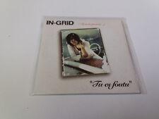 "IN-GRID ""TU ES FOUTU (TU M'AS PROMIS ...)"" CD SINGLE 2 TRACKS COMO NUEVO"
