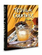 Tequila Cocktails by Brian Van Flandern Free Shipping!