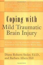 Coping with Mild Traumatic Brain Injury, Diane Roberts Stoler, Good Condition, B