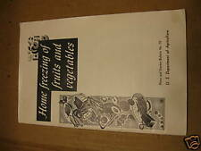 Home Freezing Fruits & Vegetables1969 37 yr.old 48 page
