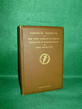 MANUAL OF THE MOTHER CHURCH,FIRST CHURCH OF CHRIST SCIENTIST,AUTHORIZED EDITION