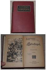 Sir John Retcliffe SEBASTOPOL Erster Band Verlag A.Weichert Berlin um 1900