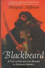 Blackbeard : A Tale of Villainy and Murder in Colonial America by Hoffman