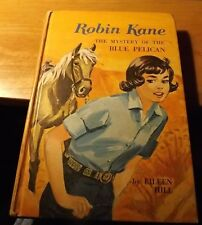 1966 BOOK : ROBIN KANE Mystery of the Blue Pelican 190pp Hardcover by E. Hill