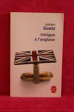 Intrigue à l'anglaise - Adrien Goetz - Livre - Occasion