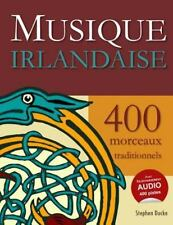 Musique Irlandaise - 400 Morceaux Traditionnels by Stephen Ducke (2015,...
