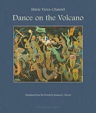 Dance on the Volcano by Marie Vieux-Chavet, Kaiama L. Glover | Paperback Book |