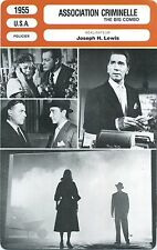 Movie Card. Fiche Cinéma. Association criminelle / The big combo (U.S.A.) 1955