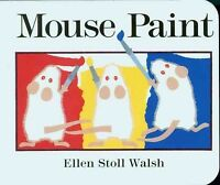 Mouse Paint, Hardcover by Walsh, Ellen Stoll, Like New Used, Free shipping in...