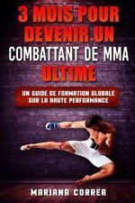 3 MOIS POUR DEVENIR un COMBATTANT de MMA ULTIME : Un GUIDE de FORMATION...