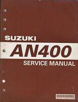 2003 SUZUKI MOTORCYCLE AN400  SERVICE MANUAL 99500-34080-03E (827)