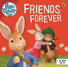 (Good)-Peter Rabbit Animation: Friends Forever (Paperback)-Puffin-0723294453