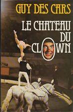 LE CHATEAU DU CLOWN / GUY DES CARS / FRANCE LOISIRS
