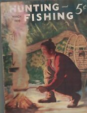 Hunting & Fishing Magazine March 1939 Camping Cover Skeet