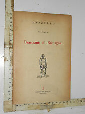 I BRACCIANTI DI ROMAGNA, DIECI DISEGNI DI MAZZULLO, ED.DEL DISEGNO POPOLARE 1951
