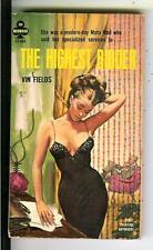 THE HIGHEST BIDDER by Fields, Midwood #32-468 sleaze gga pulp vintage pb RADER