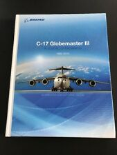 Boeing C-17 Globemaster III Book - A Journey of Excellence 1982-2015