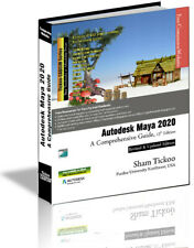Autodesk Maya 2020: A Comprehensive Guide, 12th Edition Book
