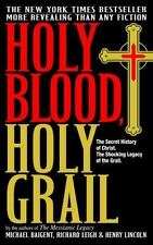 Holy Blood, Holy Grail by Michael Baigent, Richard Leigh, Henry Lincoln