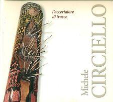 Michele Circiello. L'accertatore di tracce
