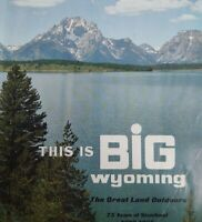 Vintage 1960s This is Big Wyoming Advertisement Travel Vacation Guide Magazine