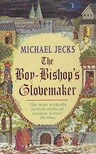 The Boy-Bishop's Glovemaker (Medieval West Country Mysteries),Michael Jecks