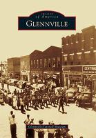 Glennville [Images of America] [GA] [Arcadia Publishing]