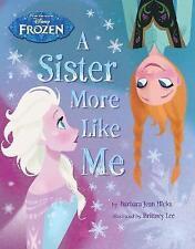 Disney Frozen A Sister More Like Me by Barbara Jean Hicks (Paperback, 2014)