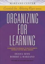 Organizing for Learning : Classroom Techniques to Help Students Interact Within…