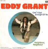 """<2560> 7"""" Single: Eddy Grant - Can't Get Enough Of You / Neighbour, Neighbour"""