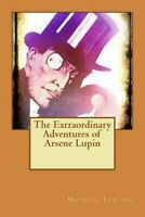 Extraordinary Adventures of Arsene Lupin, Paperback by Leblanc, Maurice, Like...