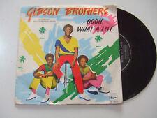 "Gibson Brothers – Oooh What A Life - Disco Vinile 45 Giri 7"" Stampa ITALIA 1979"