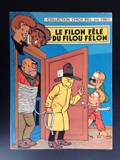 le filou fele du Filou Felon Chick Bill Tibet 1971 BON ETAT