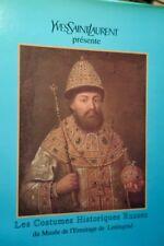 SAINT LAURENT  Les costumes historiques russes du Musée de l'Ermitage de Léni...