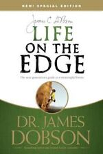 Life on the Edge The Next Generation's Guide to a Meaningful Future James Dobson
