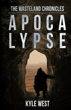 Apocalypse by Kyle West (2015, Paperback) 1st Edition