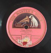 """RARE 78 RPM 10"""" ONE SIDED HMV TENORE ENRICO CARUSO TOSCA E LUCEAN LE STELLE"""