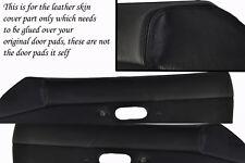 black stitching FITS  MAZDA MX5 MK1 MIATA 89-97 2X DOOR CARD PADS LEATHER COVERS
