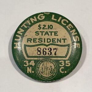 Vintage State Resident Hunting License Badge   North Carolina 34-35 Celluloid NC