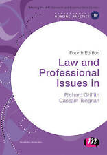 Law and Professional Issues in Nursing by Richard Griffith, Cassam A. Tengnah...