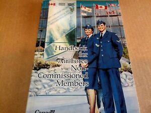 Handbook For Air Force Non-Commissioned Members National Defence Canada 1992