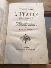 Voyage en zigzags dans l Italie centrale par à de Villeneuve