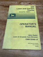 John Deere Tractor, 320 Lawn & Garden Tractors Operator's Manual OMM120468
