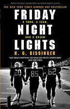 Friday Night Lights: A Town, a Team, and a Dream, Bissinger, H G Paperback Book