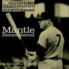 Mantle Remembered (Sports Illustrated Presents)