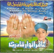 AMIR ANWAR QADRI - KARAM KI IK NAZAR HUM PAR - VOL 1 - NEUF NAAT CD