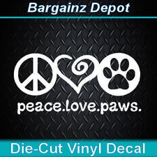 Vinyl Decal....PEACE LOVE PAWS ... Nice Size Car Laptop Dog Decal Sticker