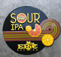 Epic Brewing ~ Tin Tacker ~ Metal Beer Sign~ Sour IPA